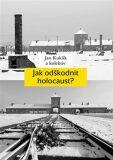 Jak odškodnit holocaust? - Jan Kuklík