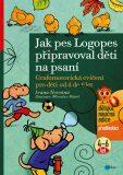 Jak pes Logopes připravoval děti na psaní - Ivana Novotná