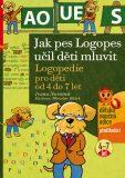 Jak pes Logopes učil děti mluvit - Ivana Novotná