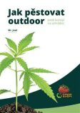 Jak pěstovat outdoor - Mr. José