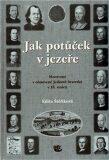 Jak potůček v jezeře - Edita Štěříková