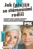 Jak (pře)žít se stárnoucími rodiči - Tomáš Novák, Beastess The