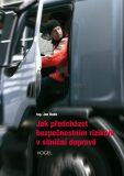 Jak předcházet bezpečnostním rizikům v silniční dopravě - Buďa Jan