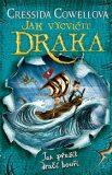 Jak vycvičit draka 7: Jak přežít dračí bouři - Cressida Cowellová