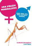 Jak přežít manželství - Leoš Kyša, Ludmila Hamplová
