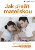 Jak přežít mateřskou - Petr Šmolka