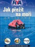 Jak přežít na moři - Keith Colwell