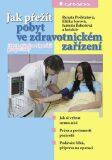 Jak přežít pobyt ve zdravotnickém zařízení - Eliška Sovová, ...
