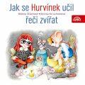 Jak se Hurvínek učil řeči zvířat - Helena Štáchová, ...
