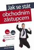 Jak se stát obchodním zástupcem - Miroslav Konopáč