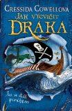 Jak vycvičit draka: Jak se stát pirátem - Cressida Cowellová
