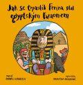 Jak se trpaslík Ferina stal egyptským faraonem - Ondřej Havelka
