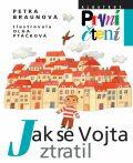 Jak se Vojta ztratil - Petra Braunová, ...