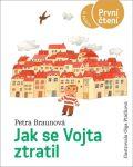 Jak se Vojta ztratil - Petra Braunová