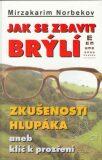 Jak se zbavit brýlí - M. V. Lenskaja, ...
