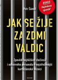 Jak se žije za zdmi Valdic - Petr Šámal