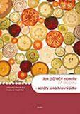 Jak (si) léčit obezitu při diabetu - saláty jako hlavní jídlo - Vladimíra Havlová, ...