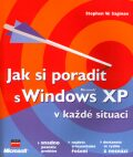 Jak si poradit s Windows XP - Stephen W. Sagman