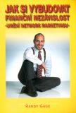 Jak si vybudovat finanční nezávislost - Randy Gage