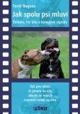 Jak spolu psi mluví - Turid Rugaas