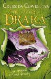 Jak vycvičit draka: Jak správně mluvit dracky - Cressida Cowellová