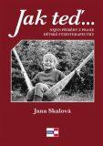 Jak teď… Tak potom - Jana Skálová