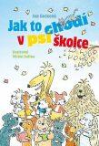 Jak to chodí v psí školce - Michal Sušina, Iva Gecková