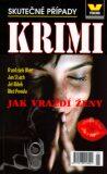 Jak vraždí ženy - František Uher, Jan Stach