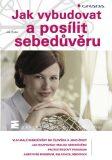 Jak vybudovat a posílit sebedůvěru - Ján Praško