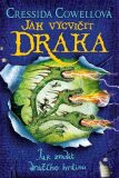 Jak vycvičit draka 11:  Jak zradit dračího hrdinu - Cressida Cowellová