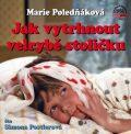 Jak vytrhnout velrybě stoličku - Marie Poledňáková, ...