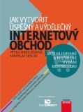 Jak vytvořit úspěšný a výdělečný internetový obchod - Miroslav Sedlák, ...