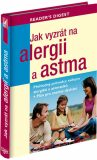 Jak vyzrát na alergii a astma - ...
