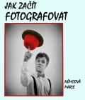 Jak začít fotografovat - Marie Němcová