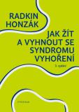 Jak žít a vyhnout se syndromu vyhoření - Radkin Honzák