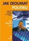 Jak zkoumat politiku - Petr Drulák