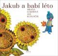 Jakub a babí léto - Milena Lukešová