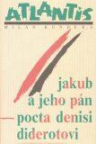 Jakub a jeho pán - Milan Kundera