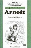 Jaký je, k čemu je předurčen a kam míří nositel jména Arnošt - Robert Altman