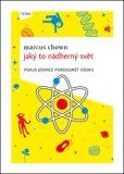 Jaký to nádherný svět - Marcus Chown