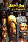 Jamajka a její bojovníci - Stephen Foehr