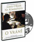 James ÓBarr na KomiksFestu o Vráně - DVD - James O'Barr