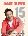 Jamie Oliver - 15 minut v kuchyni - Jamie Oliver