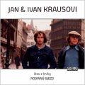 Jan a Ivan Krausovi - Neuveden