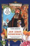 Jan Amos Komenský očima Všezvěda Všudybuda a Magického Mámení - Tomáš Chlud, ...