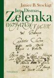 Jan Dismas Zelenka - Janice B. Stockigt