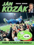 Ján Kozák Príbeh futbalového rebela - Michal Zeman