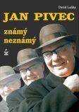Jan Pivec. Známý neznámý - David Laňka
