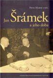 Jan Šrámek a jeho doba - Pavel Marek