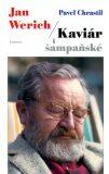 Jan Werich - Kaviár i šampaňské - Pavel Chrastil, Otto Dlabola
